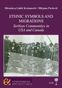 Ethnic symbols and migrations. Serbian Communities in USA and Canada